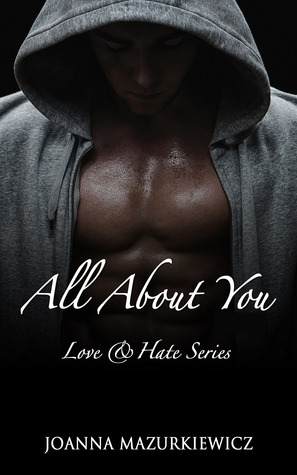 All About You (Love & Hate #1)