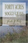 Forty Acres and a Soggy Grave (A Lizzie Stuart Mystery #5)