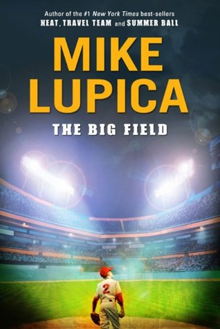 Download The Big Field PDB by Mike Lupica