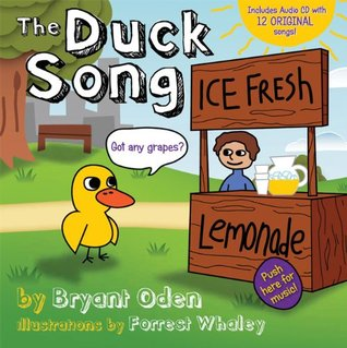 The Duck Song by Bryant Oden