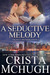 A Seductive Melody (Kelly Brothers, #5)