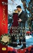 Pregnant on the Upper East Side? by Emilie Rose
