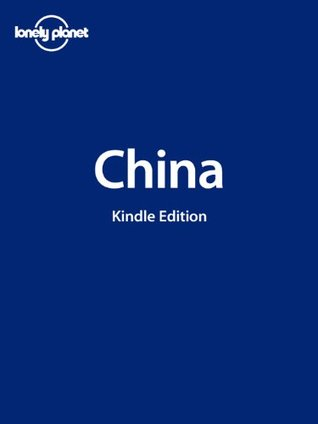 Lonely Planet China (Country Guide) (Country Travel Guide)