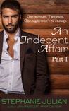 An Indecent Affair (An Indecent Affair, #1)