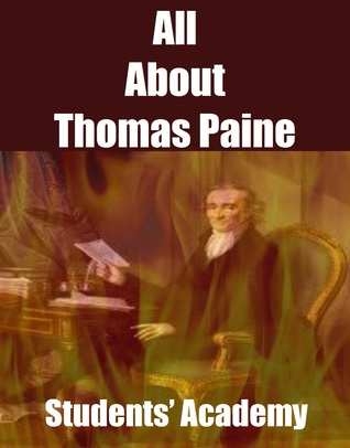 All About Thomas Paine  by  Students Academy