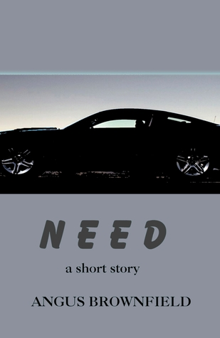 Need  by  Angus Brownfield