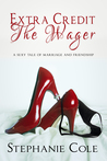 The Wager (Extra Credit Series)
