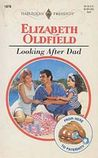 Looking After Dad by Elizabeth Oldfield