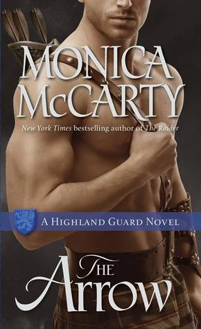 Free online download The Arrow (Highland Guard #9) DJVU by Monica McCarty