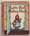 Little Red Riding Hood : A Little Golden Book
