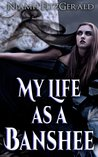 My Life as a Banshee by Niamh Fitzgerald