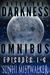 After The Darkness Omnibus:...