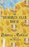 The Hundred Year House