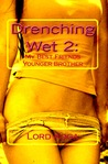 Drenching Wet 2: My Best Friends Younger Brother