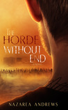 The Horde Without End (The World Without End, #2)