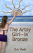 The Artsy Girl--in Bronze by Thomas Pack