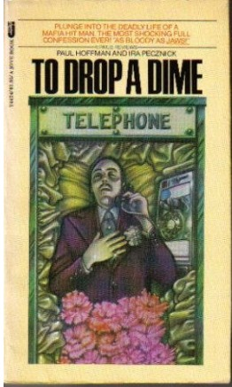 To Drop A Dime by Paul Hoffman