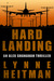 Hard Landing: An Alex Shanahan Thriller (Book 1)