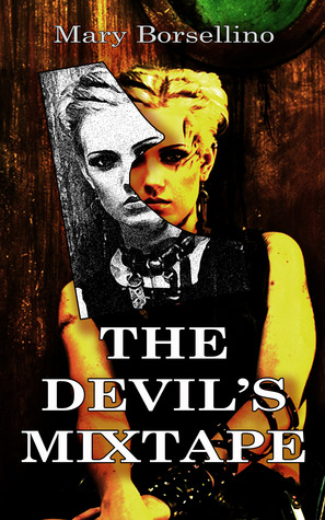 The Devil's Mixtape by Mary Borsellino