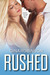 Rushed by Gina Robinson