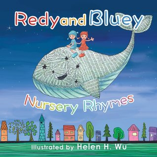 Redy and Bluey by Helen H. Wu