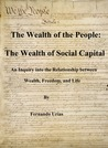 The Wealth of the People: The Wealth of Social Capital