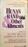 Hunan Hand & Other Ailments: Letters to the New England Journal of Medicine