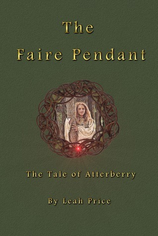 The Tale of Atterberry by Leah   Price
