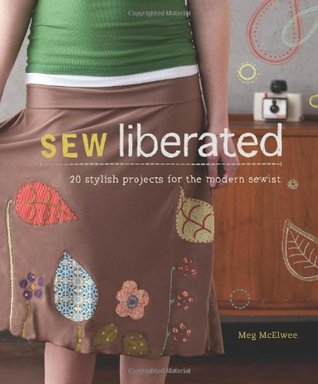 Sew Liberated by Meg McElwee
