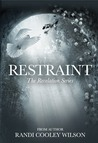 Restraint (The Revelation Series #2)