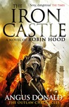 The Iron Castle (Outlaw Chronicles # 6)