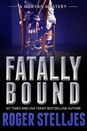 Fatally Bound (McRyan Mystery Series, #4)