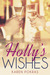 Holly's Wishes (Whispered W...