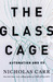 The Glass Cage: Automation and Us