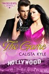 The Game  (Wagered Hearts Series, #3)