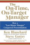 "The On-Time, On-Target Manager: How a ""Last-Minute Manager"" Conquered Procrastination"