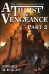 A Thirst for Vengeance, Part 2 (The Ashes Saga, #2)