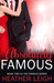 Absolutely Famous by Heather  C. Leigh