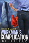 McCall & Company: Workman's Complication