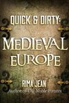 Quick & Dirty: Medieval Europe