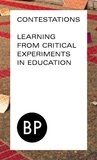 Contestations: Learning From Critical Experiments in Education