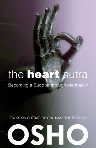 Get The Heart Sutra: Becoming a Buddha through Meditation (OSHO Classics ) FB2 by Osho