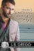 There's Something About Ari (Bluewater Bay #2)