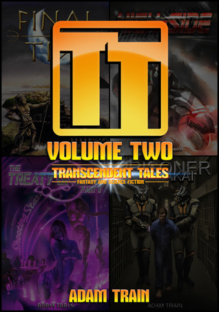 Download free Transcendent Tales - Volume Two PDF by Adam Train