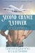 Second Chance Layover: Volu...