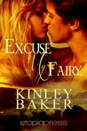 Excuse My Fairy (Misbehaving Magics Book 1)