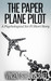 The Paper Plane Pilot: A Psychological Sci-Fi Short Story