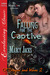 Falling for the Captive (Of...