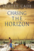 Chasing the Horizon by Scotty Cade