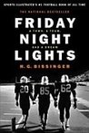 Friday Night Lights A Town, a Team and a Dream